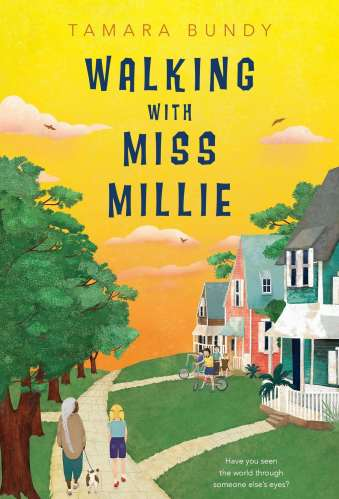 Walking with Miss Millie- best middle-grade historical fiction