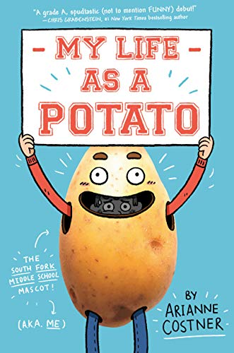 My Life as a Potato - Best Funny Middle-Grade Books