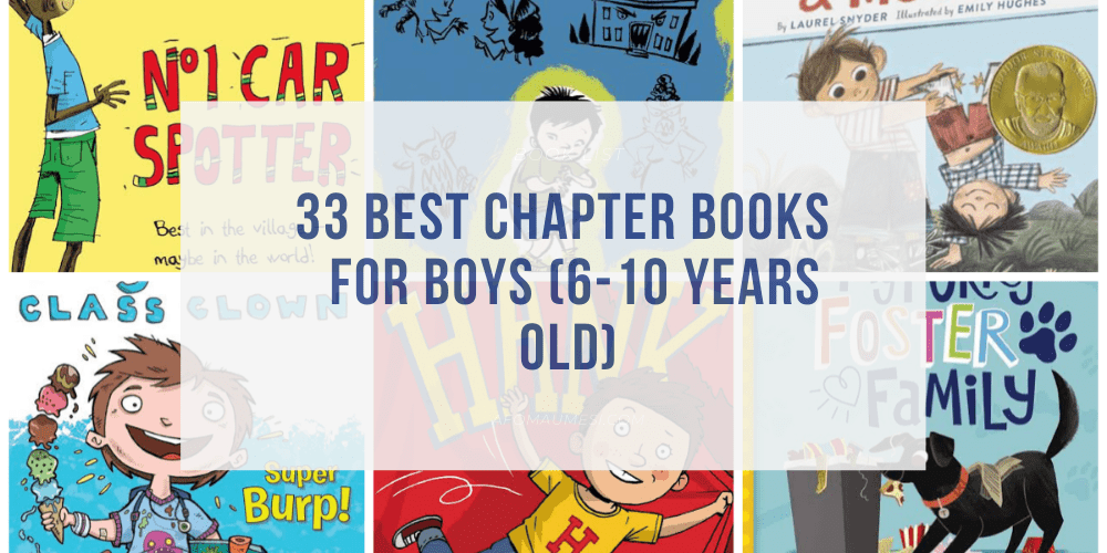 33 Best Early Chapter Books for Boys (Ages 6-10)