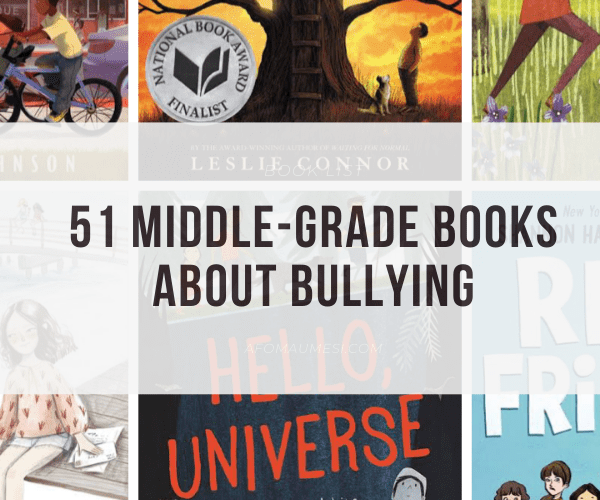 51 Best Middle-Grade Books About Bullying