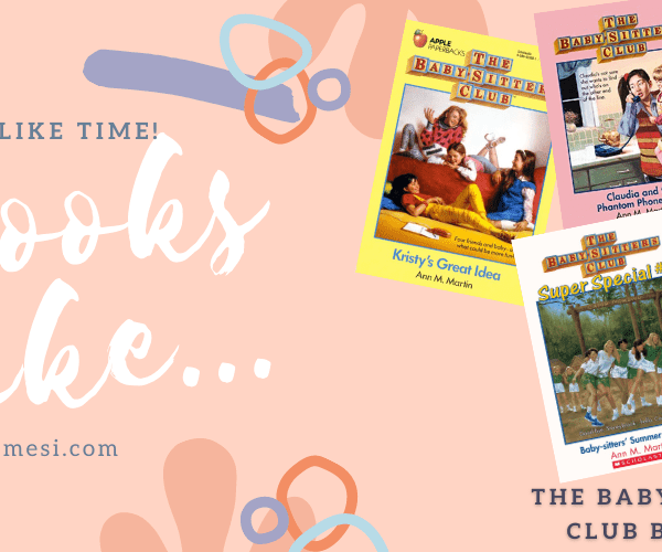 7 Books Like The Babysitters Club Books