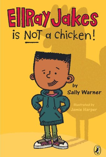 EllRay Jakes Is Not a Chicken - Best Early Chapter Books for Boys