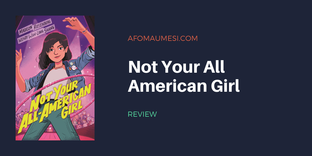 Not Your All-American Girl book review