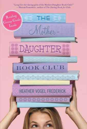 The Mother-Daughter Book Club Series - Best Tween Book Series / Middle-Grade Book Series