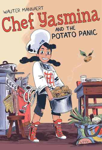 Chef Yasmina and the Potato Panic- Middle-Grade Books to Read in 2021