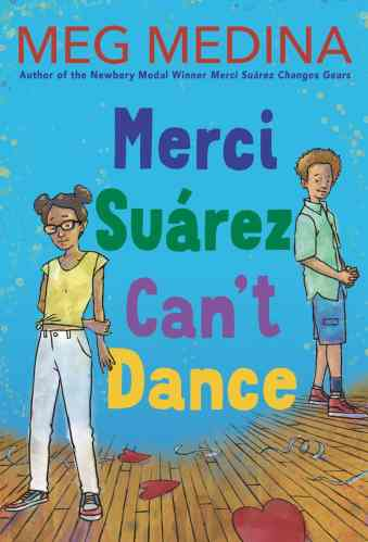 Merci Suarez Can't Dance- Middle-Grade Books to Read in 2021
