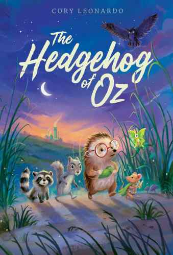 The Hedgehog of Oz- Middle-Grade Books to Read in 2021