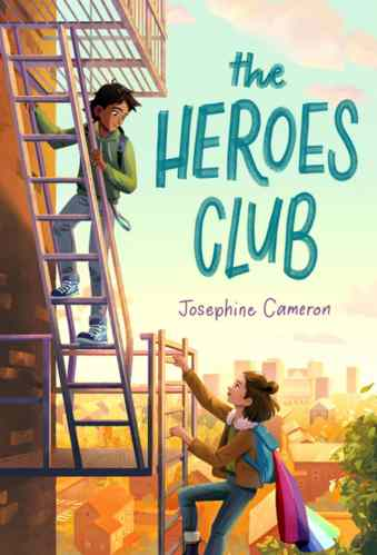 The Heroes Club - Josephine Cameron- Middle-Grade Books to Read in 2021