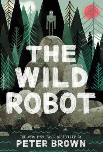 The Wild Robot - Best Tween Book Series / Middle-Grade Book Series
