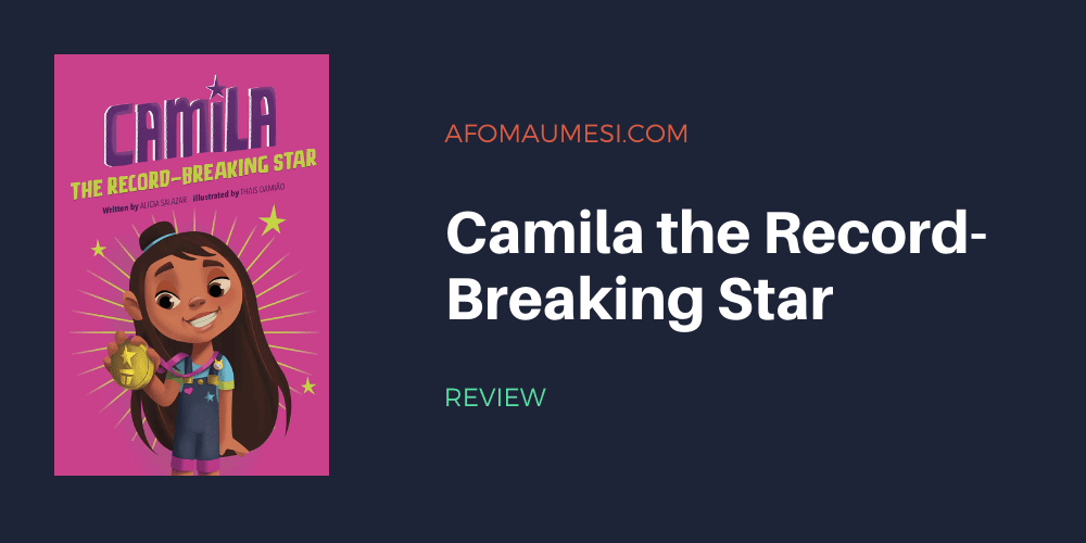 camila the record-breaking star book review