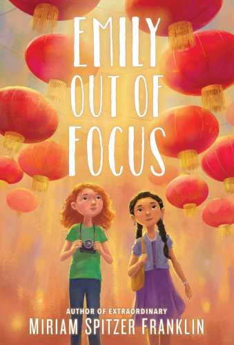 Emily Out of Focus - Middle-Grade Books About Adoption and Foster Care