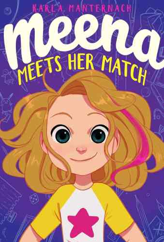 meena meets her match - books like ramona quimby, age 8