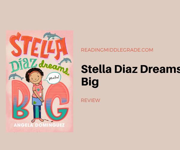 Review | Stella Diaz Dreams Big