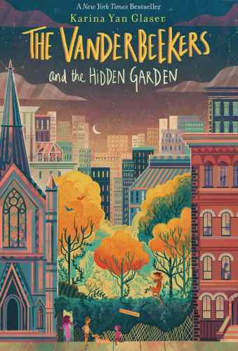 The Vanderbeekers and the Hidden Garden - Middle-Grade Books About Community