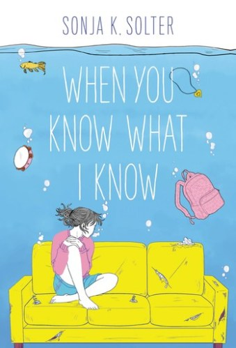 2020 Middle Grade Debut Novels - When You Know What I Know