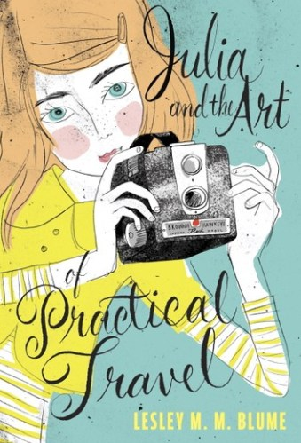 Julia and the Art of Practical Travel - 23 Best Middle Grade Books About Road Trips