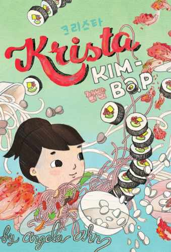 Krista Kim Bap - Middle-grade books about food