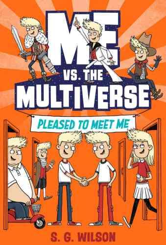Me vs. Multiverse - Best Tween Book Series / Middle-Grade Book Series