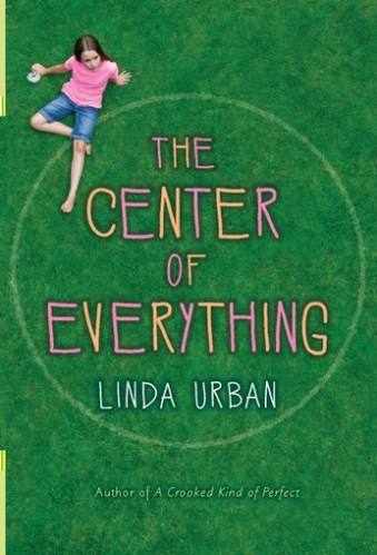 The Center of Everything - Middle-Grade Books About Death and Grief