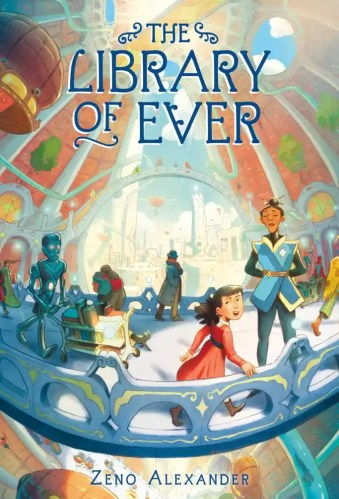 The Library of Ever - Best Middle Grade Books About Libraries