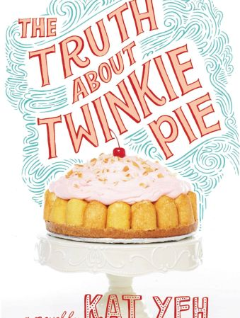 The Truth About Twinkie Pie - Middle-Grade Books About Food