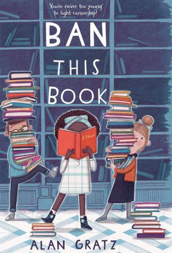 Ban This Book - Best Middle Grade Books About Libraries