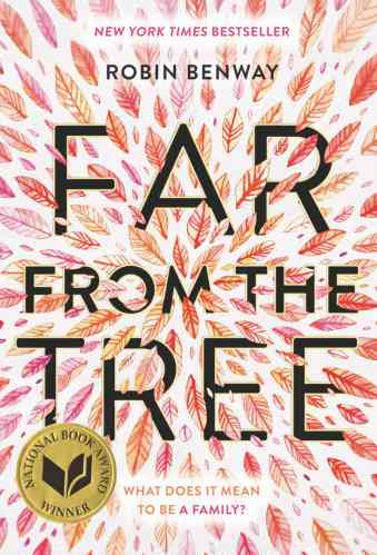 Far from the Tree -The Best Books for Teens (Ages 15 and Up)