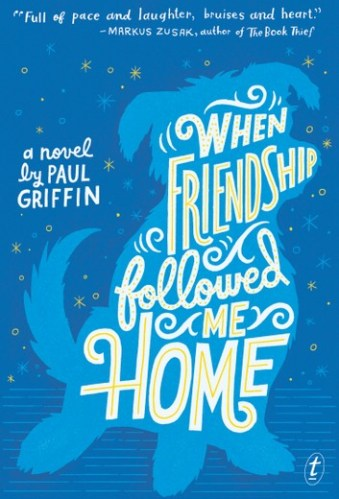 When Friendship Followed Me Home - Middle-Grade Books About Death and Grief