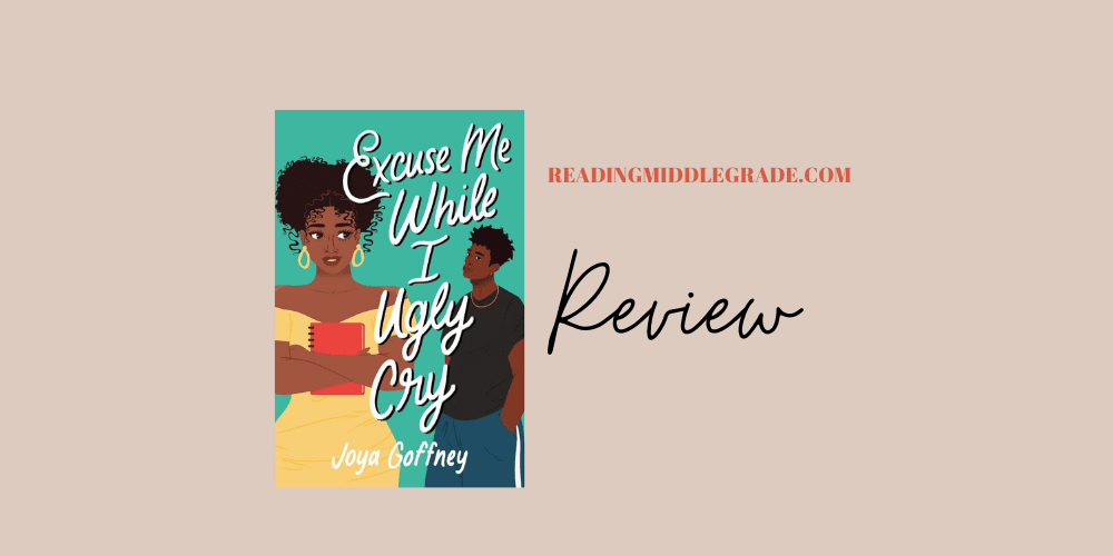 Excuse Me While I Ugly Cry - Book Review