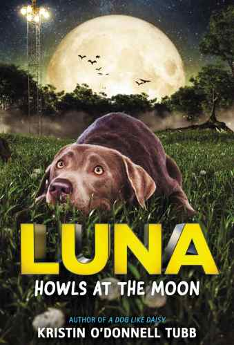 Luna Howls at the moon - Best Middle Grade Books About Dogs