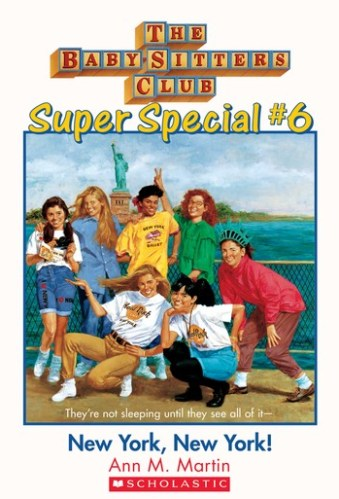 New York, New York! Baby-Sitters Club Super Special, No. 6