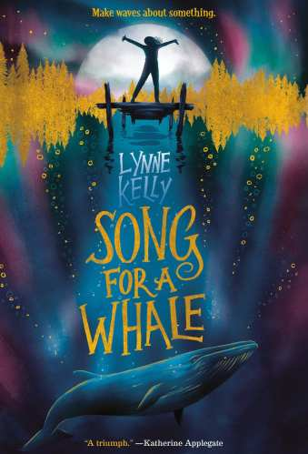 Song for a Whale - Middle-Grade Books About Disability (Physical Disabilities)