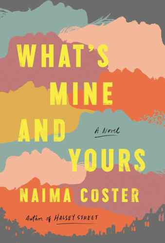 What's Mine and Yours - Books Like An American Marriage