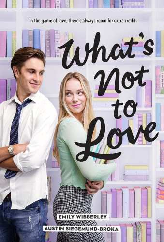 What's Not to Love - YA Books About College Admission