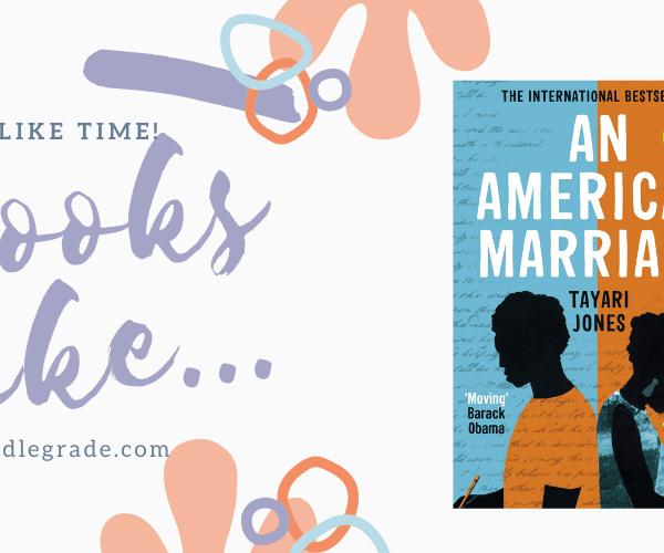 9 Books Like An American Marriage