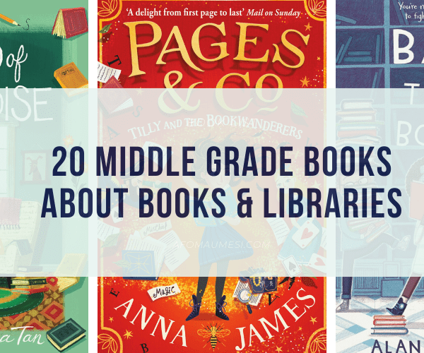 20 Best Middle Grade Books About Libraries