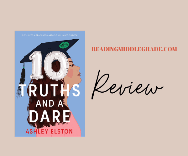 Review | 10 Truths and a Dare