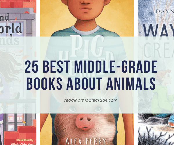 Best Middle-Grade Books About Animals