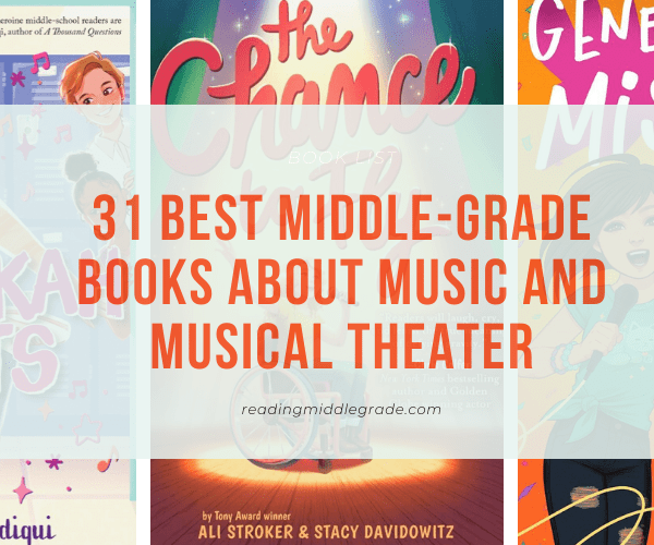 Best Middle-Grade Books About Music and Musical Theater