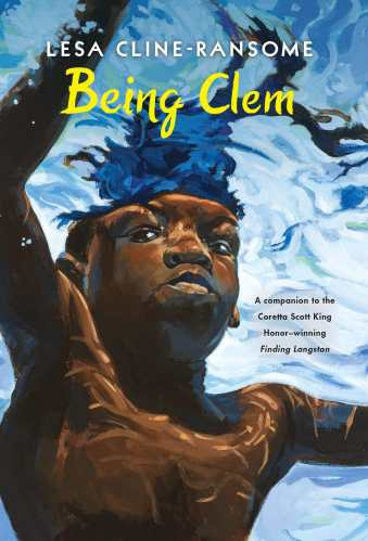Being Clem (Finding Langston Trilogy) - Best Middle Grade Books Releasing in Fall 2021