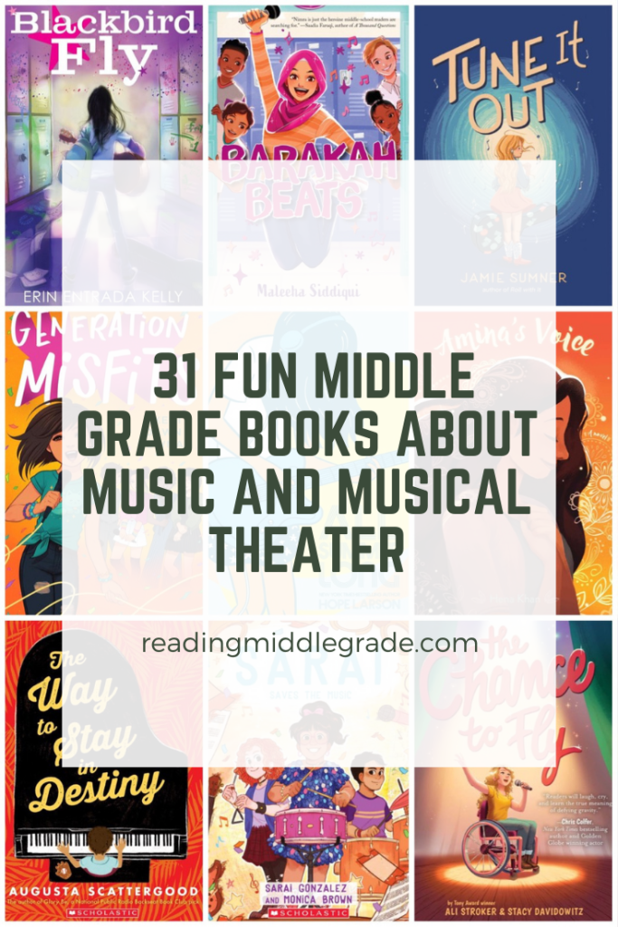 31 Fun Middle Grade Books About Music and Musical Theater
