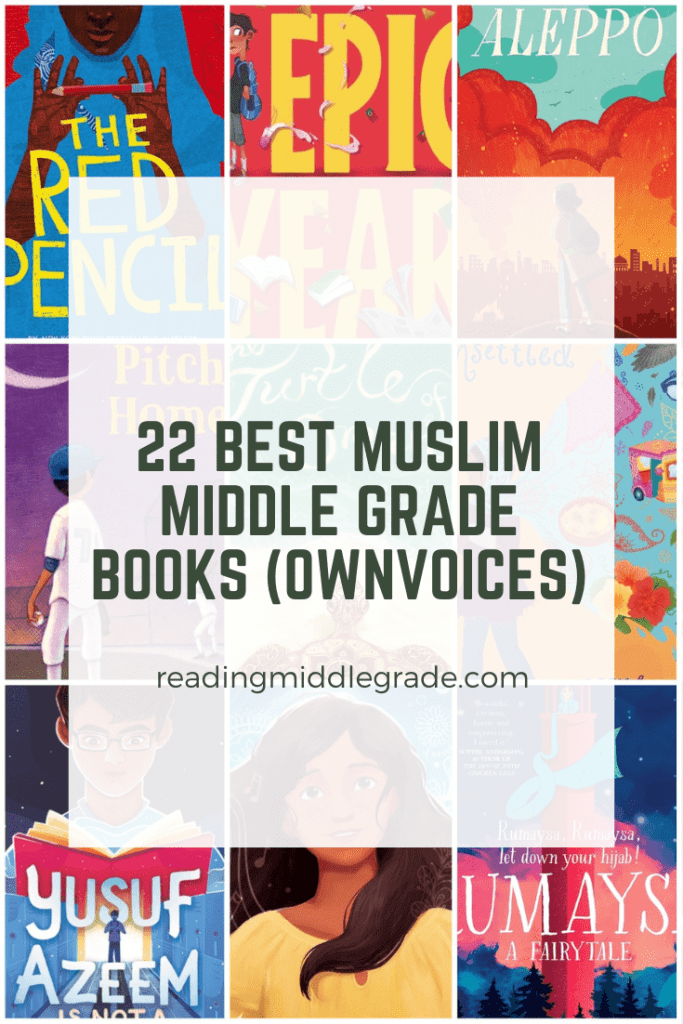 22 Best Muslim Middle Grade Books (OwnVoices)