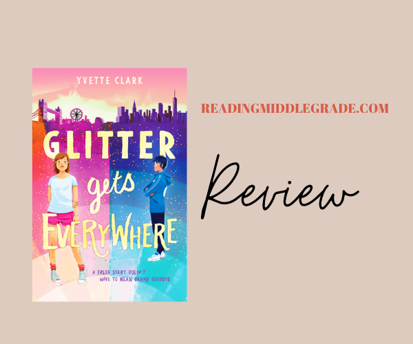 Review | Glitter Gets Everywhere