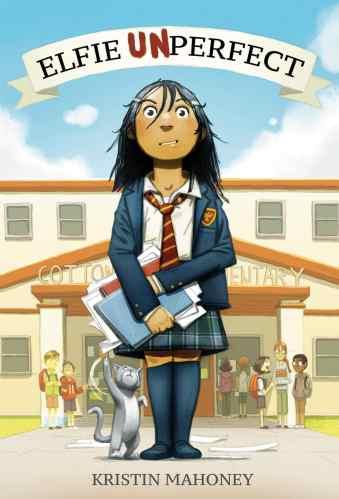 Elfie Unperfect - Best Middle Grade Books Releasing in Fall 2021