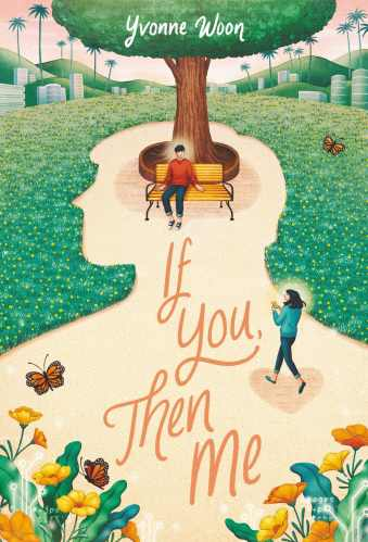 Best Asian YA Books - If You, Then Me - Yvonne Woon