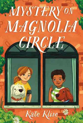 Mystery on Magnolia Circle - Best Middle Grade Books Releasing in Fall 2021