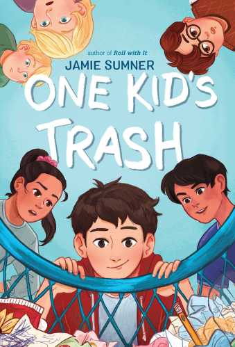 One Kid's Trash - Best Middle Grade Books Releasing in Fall 2021
