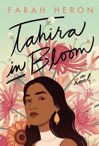 Best Asian YA Books - Tahira in Bloom - Farah Heron