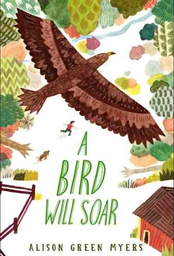 A Bird Will Soar - Best Middle Grade Books Releasing in Fall 2021