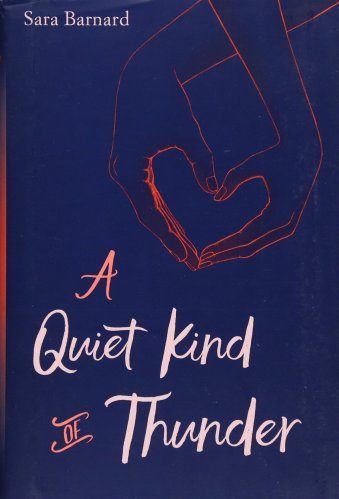 A Quiet Kind of Thunder - YA Books About Mental Illness